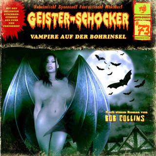 Bob Collins: Geister-Schocker, Folge 73: Vampire auf der Bohrinsel