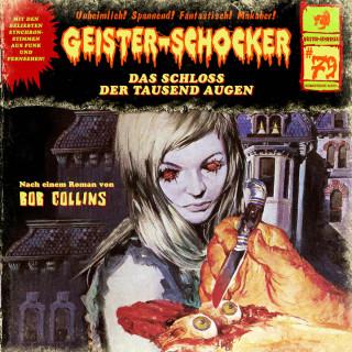 Bob Collins: Geister-Schocker, Folge 79: Das Schloss der tausend Augen