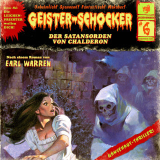 Earl Warren: Geister-Schocker, Folge 6: Der Satansorden von Chalderon