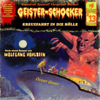 Wolfgang Hohlbein: Geister-Schocker, Folge 13: Kreuzfahrt in die Hölle