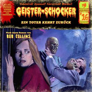 Bob Collins: Geister-Schocker, Folge 16: Ein Toter kehrt zurück