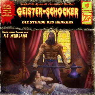 A. F. Morland: Geister-Schocker, Folge 27: Die Stunde des Henkers