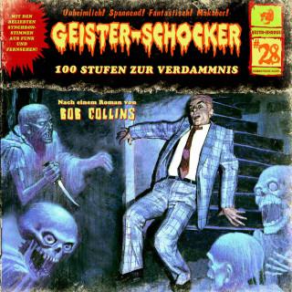 Bob Collins: Geister-Schocker, Folge 28: 100 Stufen zur Verdammnis