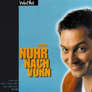 Dieter Nuhr: Nuhr nach vorn (Live)