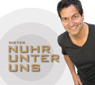 Dieter Nuhr: Nuhr unter uns