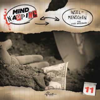John Beckmann: MindNapping, Folge 11: Insel-Menschen