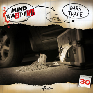 Ascan von Bargen: MindNapping, Folge 30: Dark Trace