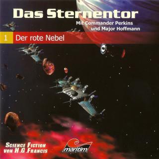 H. G. Francis: Das Sternentor - Mit Commander Perkins und Major Hoffmann, Folge 1: Der rote Nebel
