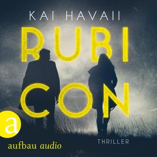 Kai Havaii: Rubicon (Ungekürzt)