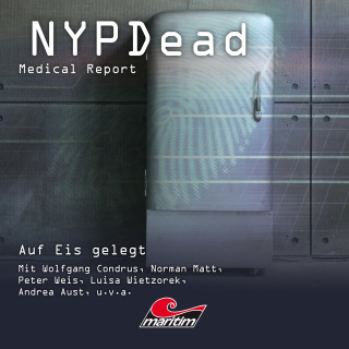 Andreas Masuth: NYPDead - Medical Report, Folge 8: Auf Eis gelegt