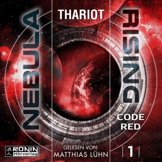 Thariot: Code Red - Nebula Rising, Band 1 (ungekürzt)