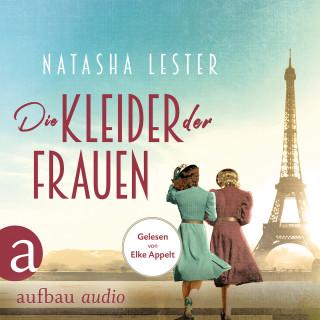Natasha Lester: Die Kleider der Frauen (Gekürzt)