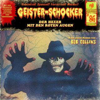 Bob Collins: Geister-Schocker, Folge 86: Der Hexer mit den roten Augen