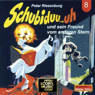 Peter Riesenburg: Schubiduu...uh, Folge 8: Schubiduu...uh - und sein Freund vom anderen Stern