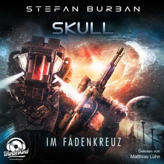 Stefan Burban: Im Fadenkreuz - Skull, Band 2 (ungekürzt)