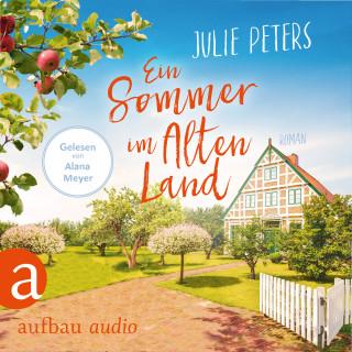 Julie Peters: Ein Sommer im Alten Land (Ungekürzt)