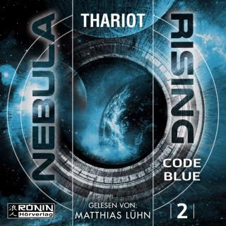Thariot: Code Blue - Nebula Rising, Band 2 (ungekürzt)
