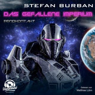 Stefan Burban: Feindkontakt - Das gefallene Imperium, Band 7 (ungekürzt)