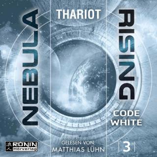 Thariot: Code White - Nebula Rising, Band 3 (ungekürzt)