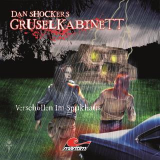 Dennis Hoffmann: Dan Shockers Gruselkabinett, Verschollen im Spukhaus