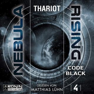 Thariot: Code Black - Nebula Rising, Band 4 (ungekürzt)
