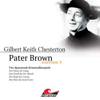 Gilbert Keith Chesterton: Pater Brown, Edition 3: Vier Spannende Kriminalhörspiele
