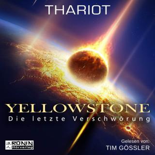 Thariot: Yellowstone - Die letzte Verschwörung (ungekürzt)