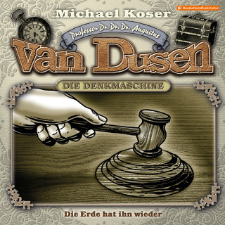 Michael Koser: Professor van Dusen, Folge 24: Die Erde hat ihn wieder
