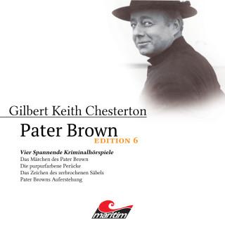 Gilbert Keith Chesterton, Daniela Wakonigg: Pater Brown, Edition 6: Vier Spannende Kriminalhörspiele