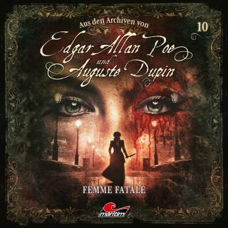 Edgar Allan Poe, Markus Duschek: Edgar Allan Poe & Auguste Dupin, Aus den Archiven, Folge 10: Femme Fatale