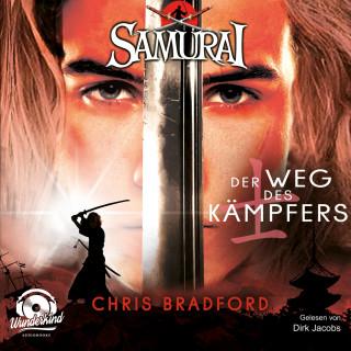 Chris Bradford: Der Weg des Kämpfers - Samurai, Band 1 (ungekürzt)