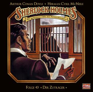 Arthur Conan Doyle, Herman Cyril McNeile: Sherlock Holmes - Die geheimen Fälle des Meisterdetektivs, Folge 43: Der Zuträger