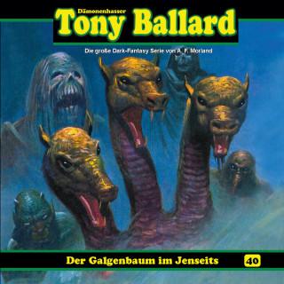 Thomas Birker: Tony Ballard, Folge 40: Der Galgenbaum im Jenseits