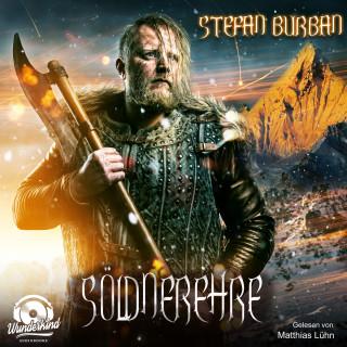 Stefan Burban: Söldnerehre - Söldner, Band 1 (ungekürzt)