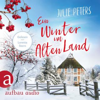 Julie Peters: Ein Winter im Alten Land (Ungekürzt)