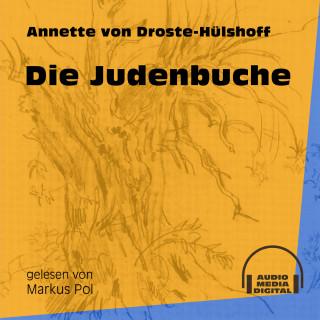 Annette von Droste-Hülshoff: Die Judenbuche (Ungekürzt)