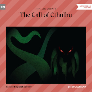 H. P. Lovecraft: The Call of Cthulhu (Unabridged)