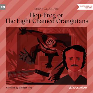 Edgar Allan Poe: Hop-Frog or The Eight Chained Orangutans (Unabridged)