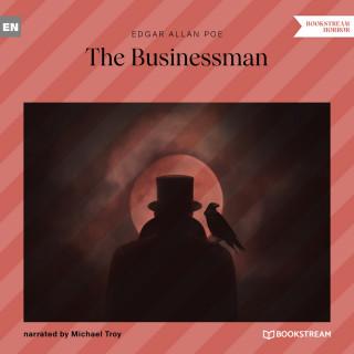 Edgar Allan Poe: The Businessman (Unabridged)