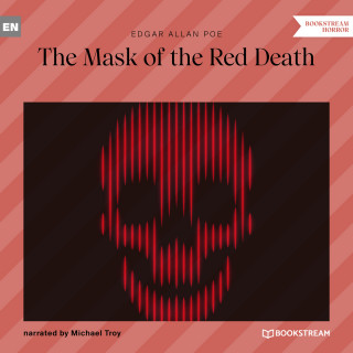 Edgar Allan Poe: The Mask of the Red Death (Unabridged)