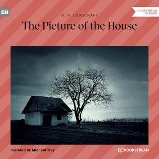 H. P. Lovecraft: The Picture in the House (Unabridged)
