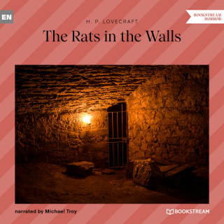H. P. Lovecraft: The Rats in the Walls (Unabridged)