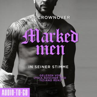 Jay Crownover: In seiner Stimme - Marked Men, Folge 2 (Ungekürzt)