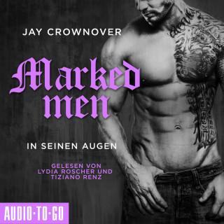 Jay Crownover: In seinen Augen - Marked Men, Folge 1 (Ungekürzt)