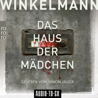 Andreas Winkelmann: Das Haus der Mädchen - Kerner und Oswald, Band 1 (Ungekürzt)