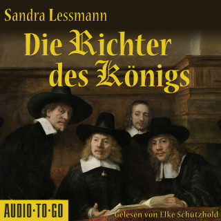 Sandra Lessmann: Die Richter des Königs (Gekürzt)