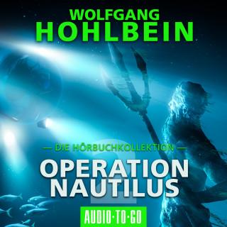 Wolfgang Hohlbein: Operation Nautilus 2 - Die Hörbuchkollektion (Gekürzt)