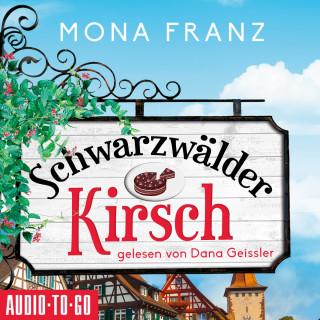 Mona Franz: Schwarzwälder Kirsch - Christa Haas' erster Fall (Ungekürzt)