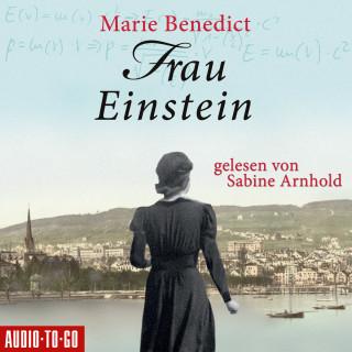 Marie Benedict: Frau Einstein (Ungekürzt)