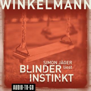 Andreas Winkelmann: Blinder Instinkt (Gekürzt)